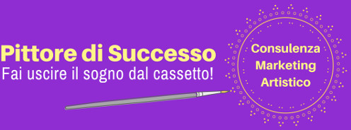 Pittore di Successo – Consulenza Marketing Artistico